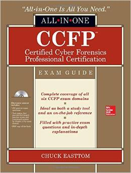 CCFP Certified Cyber Forensics Professional All-in-One Exam Guide 1st Edition