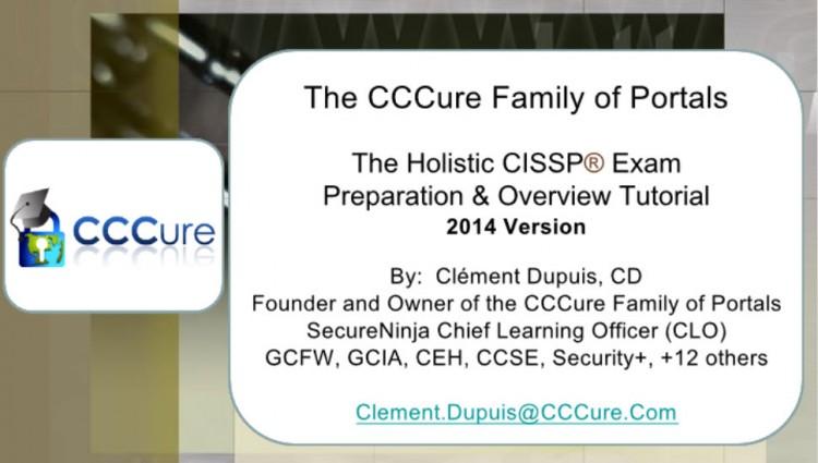 The Holistic CISSP Exam Overview and Tutorial