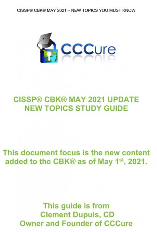 The CCCure CISSP 2021 CBK Update Study Guide