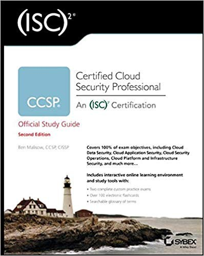 CCSP (ISC)2 Certified Cloud Security Professional Official Study Guide 2nd Edition by Ben Malisow